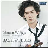 Bach 'n' Blues: Poulenc, Ravel, Bach / Iskandar Widjaja, violin; Anastassiya Dranchuk, piano