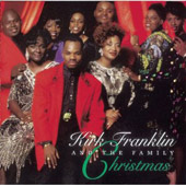 Kirk Franklin/Kirk Franklin & the Family: Christmas