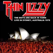 Thin Lizzy: The Boys Are Back In Town: Live in Sydney, Australia 1978
