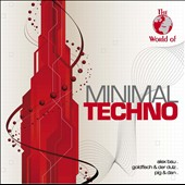Various Artists: The World of Minimal Techno