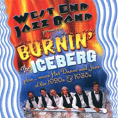 West End Jazz Band: Burnin' the Iceberg