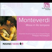 Monteverdi: Missa in illo tempore / Philippe Herreweghe, Ensemble Vocal Europeen