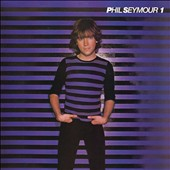 Phil Seymour: The Phil Seymour Archive Series, Vol. 1 *