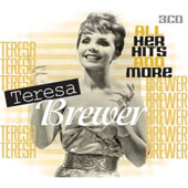 Teresa Brewer: All Her Hits & More