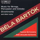 Bartok: Music for Strings, Divertimento, etc / Kantarow