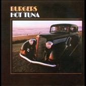 Hot Tuna: Burgers [Digipak]