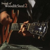 Various Artists: Sounds of Wood and Steel, Vol. 2