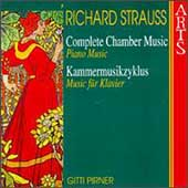 R. Strauss: Complete Chamber Music Vol 7 - Piano Music