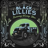 The Black Lillies (Country): Runaway Freeway Blues