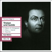 Wagner: Tristan und Isolde / Wolfgang Windgassen, Josef Greindl, Birgit Nilsson, Eberhard Waechter. Karl Bohm