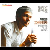 Schoenberg: Piano Music, Opp. 11, 19, 23, 25 33 / Florent Boffard, piano