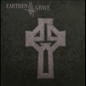 Earthen Grave: Earthen Grave