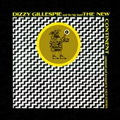 Dizzy Gillespie: New Continent [Bonus Tracks] [Remastered]
