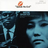 Wayne Shorter: Speak No Evil [Bonus Track] [Remastered]