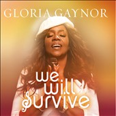 Gloria Gaynor: We Will Survive [Digipak]