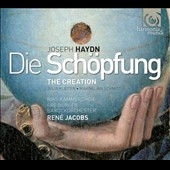 Haydn: The Creation, oratorio / Julia Kleiter, Maximilian Schmitt, Johannes Weissre. René Jacobs