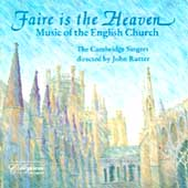 Faire is the Heaven - Music of the English Church / Rutter