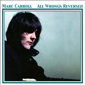 Marc Carroll: All Wrongs Reversed