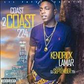 Kendrick Lamar/Kendricks Lamar/DJ September 7th: Lil Fats Presents Coast2coast 224 [PA]