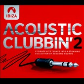 Various Artists: Acoustic Clubbin', Vol. 2 [Digipak] [8/12]
