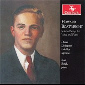 Howard Boatwright (1918-1999): Selected Songs for Voice and Piano / Diana Livingston Friedley, soprano; Kori Bond, piano