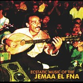 Various Artists: Ecstatic Music of the Jemaa El Fna [Digipak]