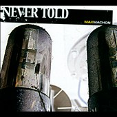 Max Machon: Never Told [Digipak]