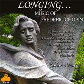 Longing...: Music of Frédéric Chopin