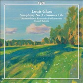 Louis Glass (1864-1936): Symphony No. 3; Summer Life / Rhenish PO; Raiskin
