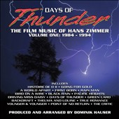 Days of Thunder: The Film Music of Hans Zimmer, Vol. 1 (1984-1994)