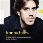 Brahms: Piano Sonata No. 3; Variations on a Theme of Robert Schumann, Op. 9 / Nikolaas Kende: piano