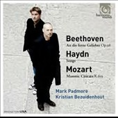 Beethoven: An die ferne Geliebte; Haydn: Songs; Mozart: Masonic Cantata K.619 / Mark Padmore, tenor; Kristian Bezuidenhout, piano