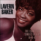 LaVern Baker: The Complete Singles As & Bs: 1949-1962