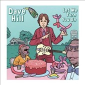 Dave Hill: Let Me Turn You On