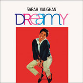 Sarah Vaughan: Dreamy/The Divine One