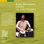 Zakir Hussain: Super Percussion of India