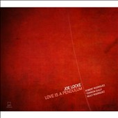Joe Locke: Love is a Pendulum *
