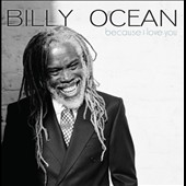Billy Ocean: Because I Love You