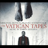The Vatican Tapes [Original Soundtrack]