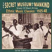 Various Artists: The Secret Museum of Mankind: Music of East Africa, Ethnic Music Classics: 1925-48