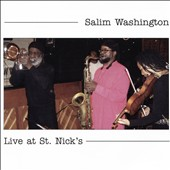 Salim Washington: Live at St. Nick's