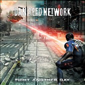 Dan Reed Network: Fight Another Day *