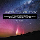 Harmonic Constellations: Works for Violin & Electronics by Mari Kimura, Eric Chasalow, Michael Gatonska, Hannah Lash, Eric Moe & Michael Harrison / Mari Kimura, violin