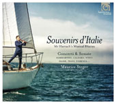 Souvenirs of Italy: Mr. Harrach's Music Diaries - Works by Sammartini, Hasses, Sarro, Florenza, Montanari, Piani / Maurice Steger, flute; Nadja Zwiener, violin; Mauro Valli, cello; Michele Pasotti, theorbo; Naoki Kitaya, harpsichord; et al