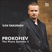 Prokofiev: The Piano Sonatas (2) / Ilya Yakushev, piano