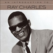 Ray Charles: An  Introduction To [4/14]