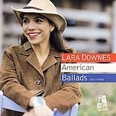 Lara Downes - American Ballads