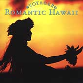 Various Artists: Voyager Series: Romantic Hawaii