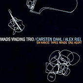 Mads Vinding Trio/Mads Vinding: Six Hands Three Minds One Heart