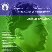 Singers to Remember - Charles Panzéra -Master of French Song